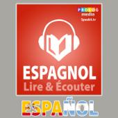 Espagnol - Lire et écouter
