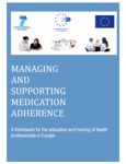 Managing and Supporting Medication Adherence