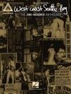 West Coast Seattle Boy The Jimi Hendrix Anthology Songbook