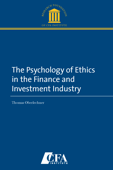 The Psychology of Ethics in the Finance and Investment Industry