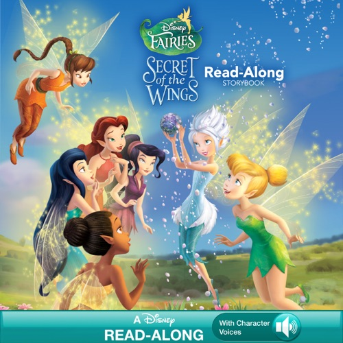 Disney Book Group - Tinker Bell: Secret of the Wings (Read-Along Storybook)