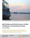 MCTS Microsoft BizTalk Server 70-595 Certification And Assessment Guide Second Edition