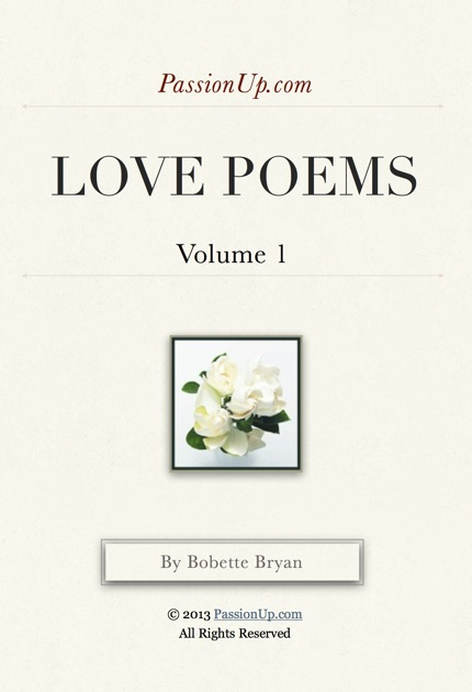 Yes i love you passionup love poems by bobette bryan passionup yes i love you passionup love poems by bobette bryan passionup on ibooks m4hsunfo