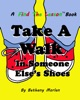 Take A Walk In Someone Else's Shoes