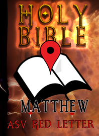 Holy Bible (ASV Red Letter Edition): Matthew book