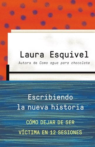 Laura Esquivel - Escribiendo la nueva historia