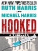 Hooked: A Thriller