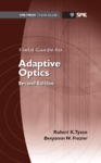Field Guide To Adaptive Optics Second Edition
