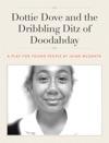 Dottie Dove And The Dribbling Ditz Of Doodahday
