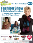 The Best of the East Fashion Show & Marketplace Favorites: 7 Knitted Scarf Patterns, Free Knit Tops & More free eBook