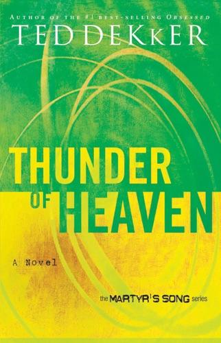 Ted Dekker - Thunder of Heaven