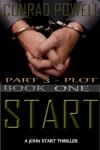 Plot Part 3 Of Start Kill Detective John Aston Martin Start Thriller Series Book 1