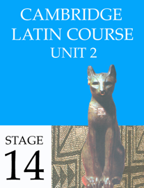 Cambridge Latin Course (4th Ed) Unit 2 Stage 14