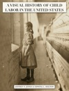A Visual History Of Child Labor In The United States