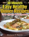 30 Minutes Easy Healthy Dinner Recipes