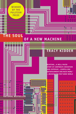 The Soul of A New Machine - Tracy Kidder book