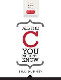 All the C You Need to Know - Bill Dudney