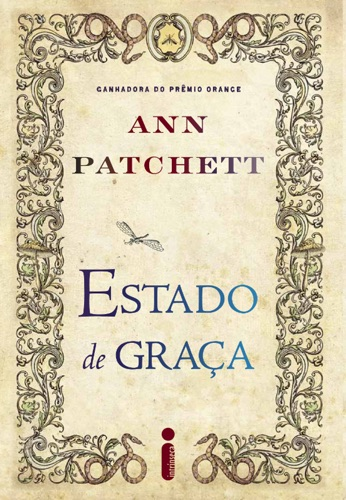 Ann Patchett - Estado de Graça