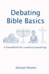 Debating Bible Basics