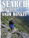 Search For The Snow Monkey