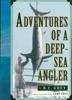 Adventures Of A Deep Sea Angler