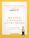 Heaven Changes Everything