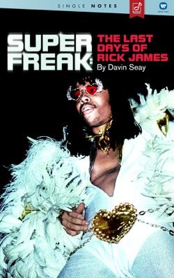Super Freak: The Last Days Of Rick James