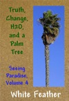 Seeing Paradise Volume 4 Truth Change H2O And A Palm Tree