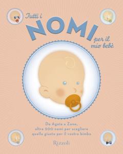 Tutti i nomi per il mio bebè Libro Cover
