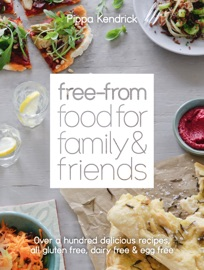 FREE-FROM FOOD FOR FAMILY AND FRIENDS