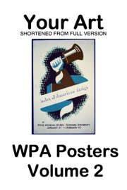 Your Art Wpa Posters Volume 2 Free And Shortened From Full Version
