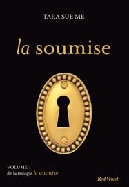 LA SOUMISE - LA SOUMISE VOL. 4