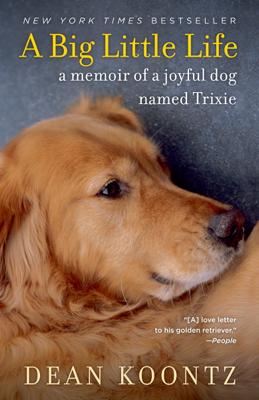 A Big Little Life - Dean Koontz book