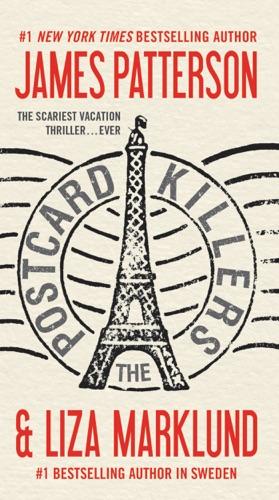 James Patterson & Liza Marklund - The Postcard Killers