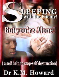 Sleeping With The Enemy But Your E Alone