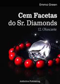 Cem Facetas do Sr. Diamonds - vol.12: Ofuscante Book Cover
