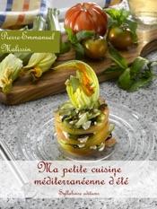 Ma petite cuisine méditerranéenne d'été