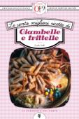 Le cento migliori ricette di ciambelle e frittelle