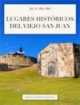 Lugares históricos del Viejo San Juan