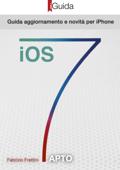 iOS 7 iGuida Aggiornamento e Novità per iPhone