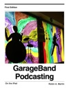 GarageBand Podcasting