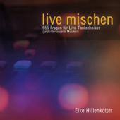 live mischen