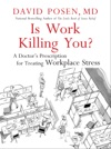 Is Work Killing You