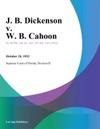 J B Dickenson V W B Cahoon