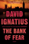 The Bank Of Fear A Novel