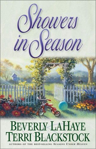 Beverly LaHaye & Terri Blackstock - Showers in Season