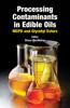 Processing Contaminants in Edible Oils - Shaun McMahon