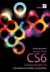 Adobe Flash CS6 I ActionScript 30 Interaktywne Projekty Od Podstaw