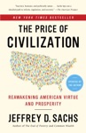 The Price Of Civilization Reawakening American Virtue And Prosperity