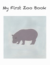 My First Zoo Book